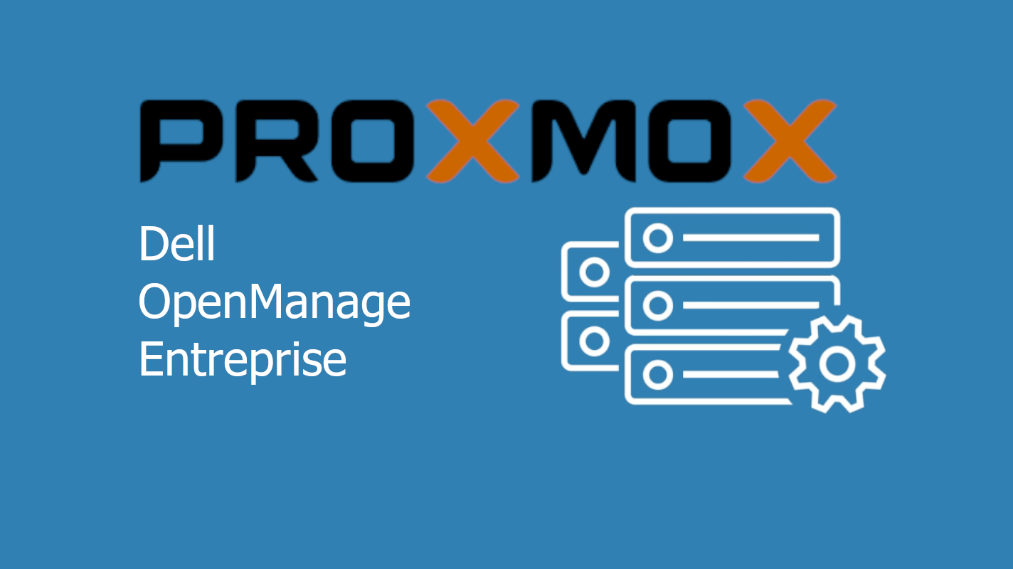 Install OpenManage Entreprise (OME) on Proxmox